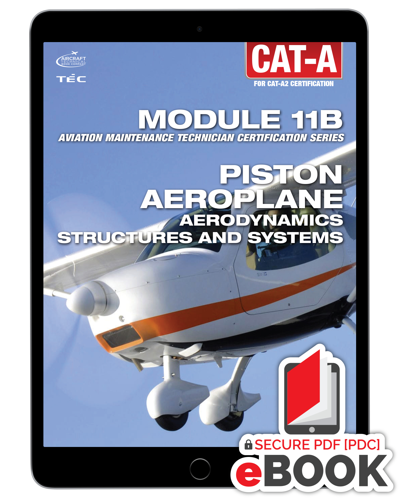 Piston Aeroplane, Structures and Systems Module 11B for CAT-A