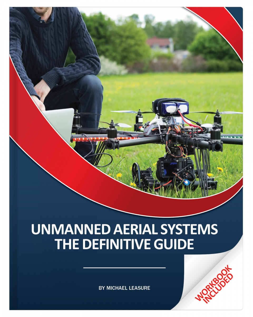 Unmanned Aerial Systems  The Definitive Guide