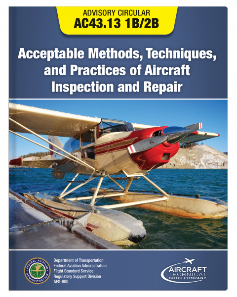 Acceptable Methods, Techniques and Practices of Aircraft Inspection and Repair