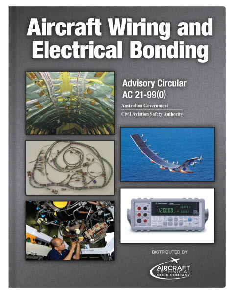 Aircraft Wiring and Electrical Bonding CASA AC21-99