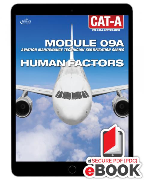Human Factors  Module 09A for CAT-A