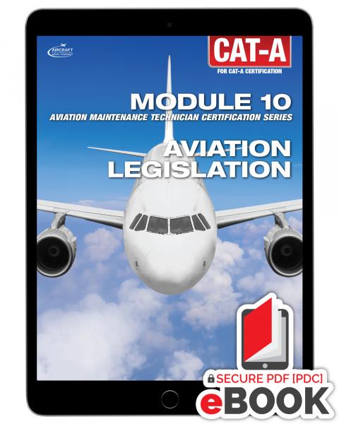 Aviation Legislation Module 10 for CAT-A