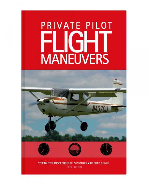 Private Pilot Flight Maneuvers